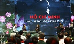Hồ Chí Minh - Hành trình khát vọng 2020