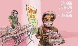 Thư Sài Gòn (số 2): Sài Gòn, bánh mì và nỗi lòng của người lao động