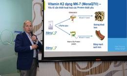 Vitamin K2 – Vi chất quan trọng được thế giới ứng dụng cho sức khỏe xương