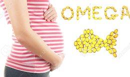 Omega 3- Dưỡng chất không thể thiếu cho thai kỳ khỏe mạnh