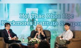 Học viện Blackmores đưa kiến thức khoa học mới nhất từ Úc đến Việt Nam