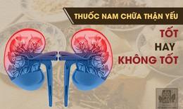 Chữa thận yếu, thận hư hiệu quả bằng thuốc nam tại Đỗ Minh Đường