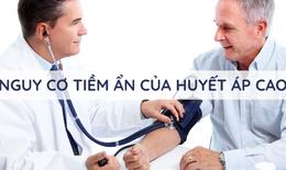 Nguy cơ tiềm ẩn của huyết áp cao