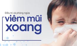 Viêm mũi, xoang gia tăng - Hệ lụy của khắc phục chưa đúng cách