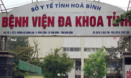 Bộ Y tế yêu cầu họp hội đồng chuyên môn làm rõ trường hợp tử vong sản phụ sau mổ lấy thai ở Hòa Bình