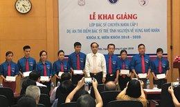 Thêm 31 bác sĩ trẻ tình nguyện sẽ về huyện nghèo chăm sóc sức khoẻ nhân dân