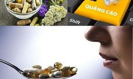 4 thực phẩm chức năng, thực phẩm bảo vệ sức khoẻ quảng cáo lừa dối người tiêu dùng