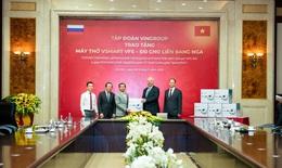 Vingroup trao tặng 1.000 máy thở cho Nga, Ucraina và Singrapore