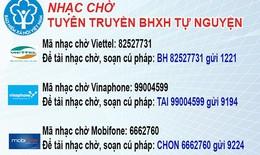 Tuyên truyền BHXH tự nguyện bằng nhạc chờ trên điện thoại di động