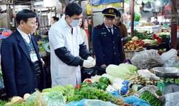 6 đoàn kiểm tra việc đảm bảo an toàn, phòng ngừa ngộ độc thực phẩm tại 12 tỉnh, thành phố