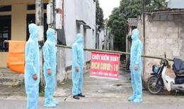 Vĩnh Phúc: Lập 4 chốt tạm thời kiểm soát dịch COVID-19 ở thôn Báo Văn 1, xã Đồng Văn