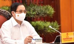 Thủ tướng: Nguy cơ dịch bệnh vẫn rất cao, cương quyết giữ vững các mục tiêu