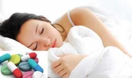 Thuốc ngủ kê đơn có thể gây bất lợi hiếm gặp nhưng nghiêm trọng