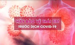 Biến chứng tim mạch ở bệnh nhân COVID-19