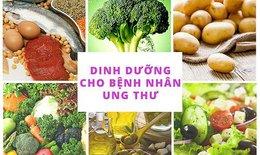Nguyên tắc ăn uống giúp người mắc ung thư không bị suy kiệt