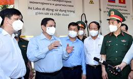 Thủ tướng đến tâm dịch COVID-19 Bắc Giang động viên tuyến đầu tiếp tục chung sức, đồng lòng chống dịch