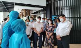 Thứ trưởng Bộ Y tế kiểm tra địa điểm tham gia thí điểm cách ly 7 ngày với người nhập cảnh tại Quảng Ninh