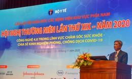 Hội nghị thường niên câu lạc bộ Giám đốc bệnh viện phía Nam lần thứ XIX:  Vừa chống dịch vừa nâng cao chất lượng khám, chữa bệnh