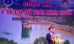 """Tranh đua """"y tế cơ sở giỏi 2018"""" khu vực Bắc Trung bộ, Nghệ An giành giải nhất"""