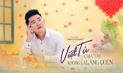 """Single """"Chia tay không là lãng quên"""" của  Việt Tú khiến ai cũng muốn trở lại tuổi học trò"""