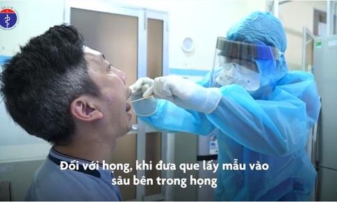 [Video] Cách lấy mẫu xét nghiệm SARS-CoV-2 theo hướng dẫn của Bộ Y tế
